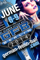 German Fetish Ball Wochenende 2014 | 6-9 Juni in Berlin